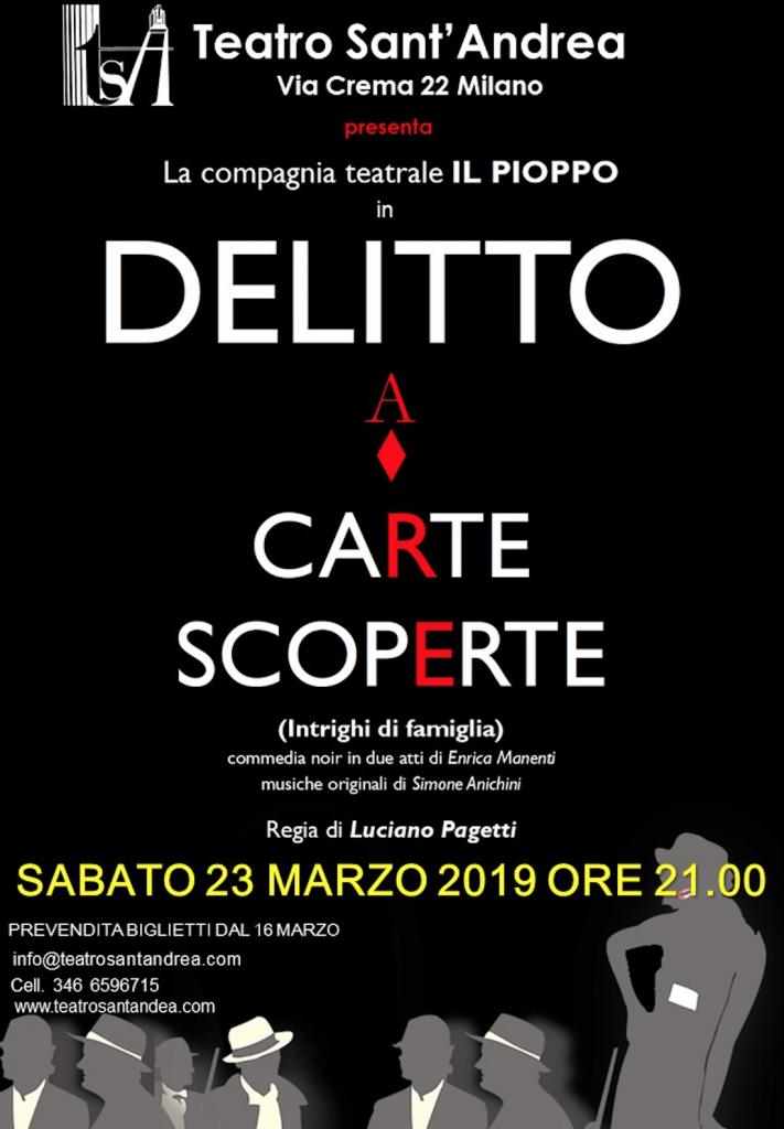 Delitto a Carte Scoperte - Compagnia Il Pioppo @ Teatro Sant'Andrea