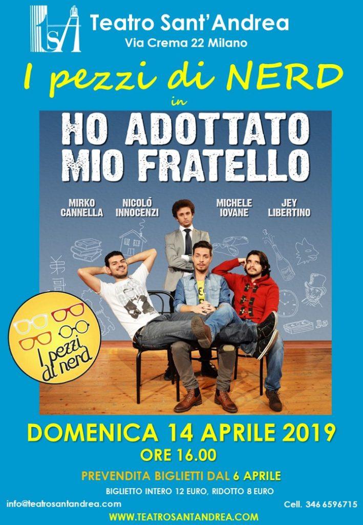 Ho adottato mio Fratello - Compagnia Pezz di Nerd @ Teatro Sant'Andrea