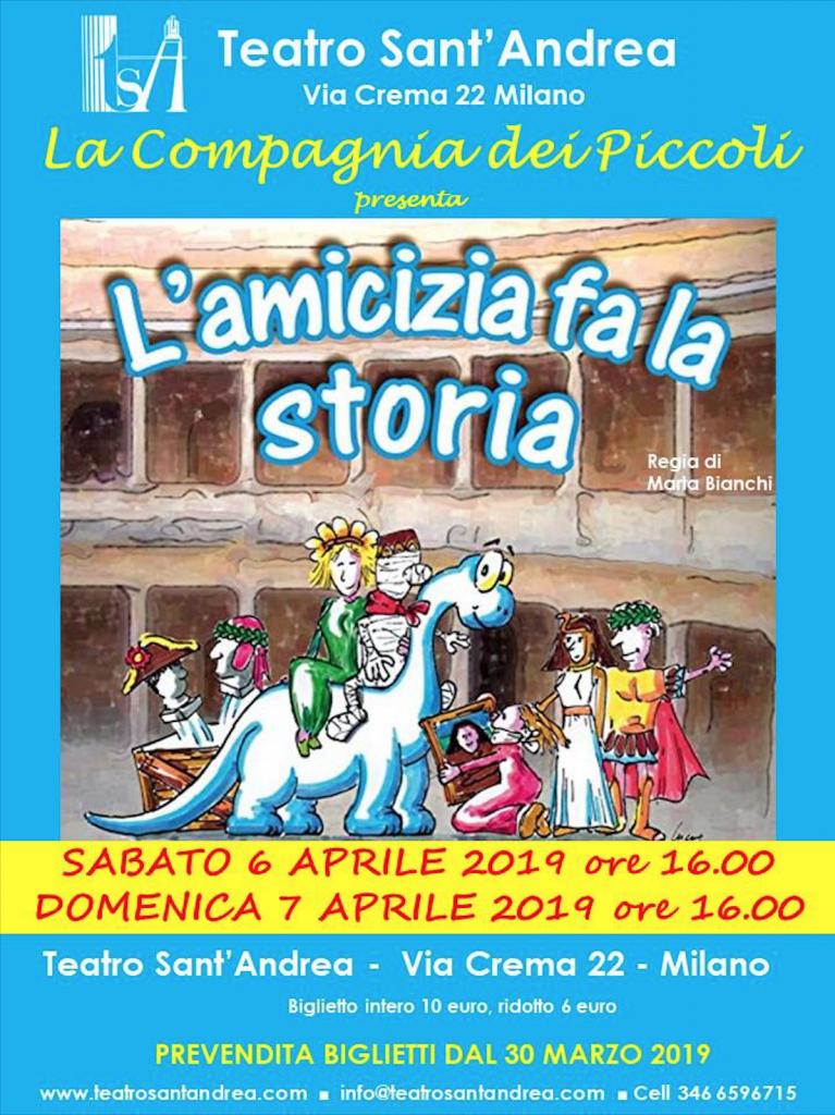 L'amicizia fa la storia - Compagnia Sant'Andrea Bambini @ Teatro Sant'Andrea